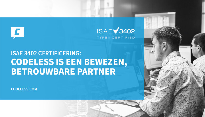 Codeless ISAE type II gecertificeerd