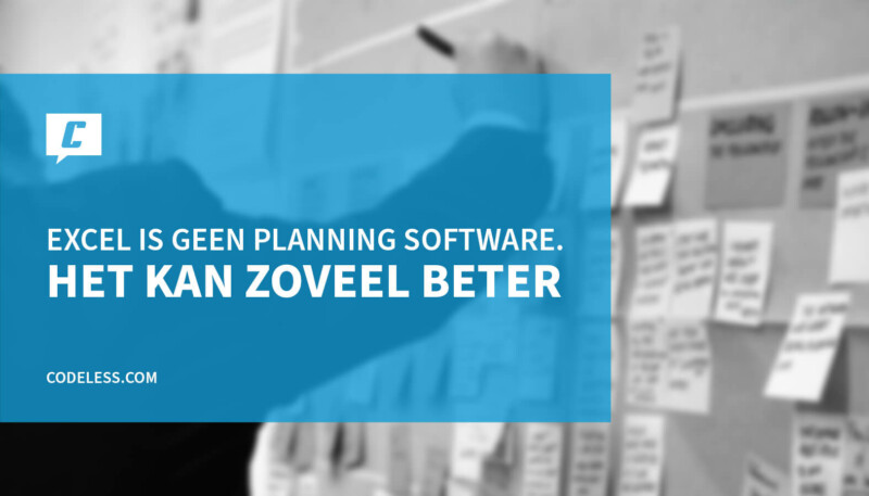 Excel of andere planning software kiezen