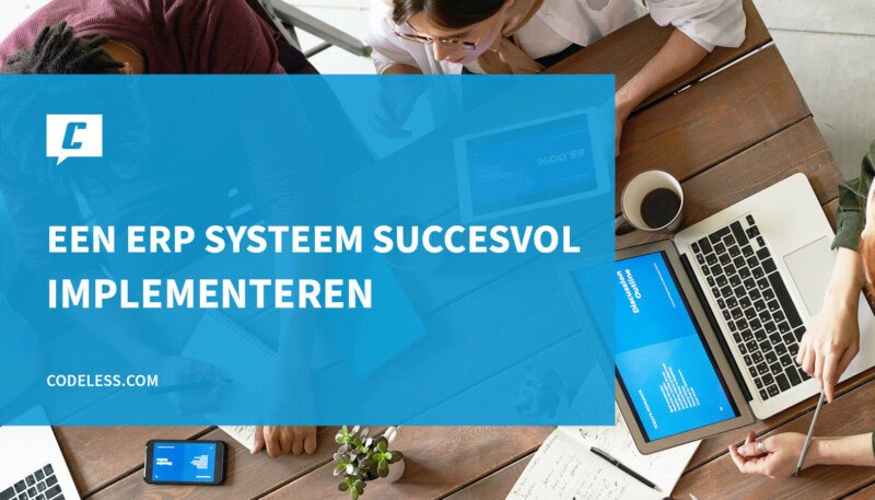 ERP systeem succesvol implementeren